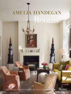In her new book, interior designer Amelia Handegan shares the stories behind an inspiring collection of restored and preserved homes | archdigest.com