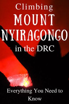 Climbing Mount Nyiragongo in the Democratic Republic of the Congo (DRC) Travel Advice, Travel Guides, Travel Tips, Travel Destinations, Travel Articles, Travel Couple, Family Travel, Mount Nyiragongo, Mama Africa