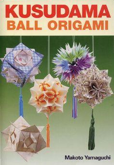 Makoto yamaguchi - kusudama ball origami by Maryna Zabgayeva - issuu