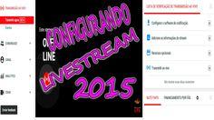 CONFIGURANDO O EVENTO AO VIVO DO YOUTUBE 2015