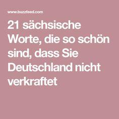 21 sächsische Worte, die so schön sind, dass Sie Deutschland nicht verkraftet