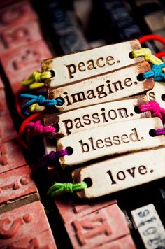 Words to live by. | MudLOVE handmade bracelet | #peace #imagine #passion #blessed #love