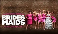 Bridesmaids- epically hilarious, see it with your bestie!