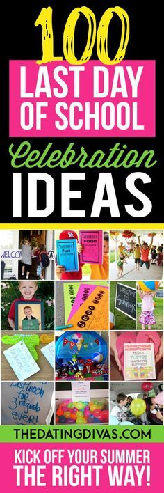 Kick off your summer with these fun last day of school ideas! There is something for everyone here!