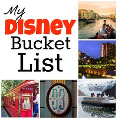 My Disney Bucket List!