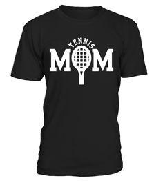 TENNIS MOM  Funny Tennis T-shirt, Best Tennis T-shirt