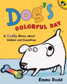 Dog's Colorful Day: Our theme was Dots & Spots and our early literacy skill was narrative skills (3/3/15)