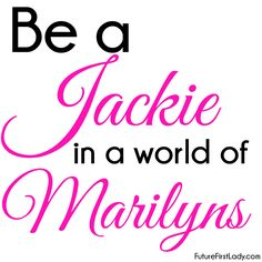 Be a Jackie