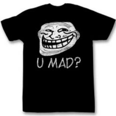 Go to www.thinkartistic.com for meme tshirts and more. #UMad #Trollface #YUNo #MeGusta #ForeverAlone #GrumpyCat #Tshirts #Meme #Memes #InternetMeme #Illustrations #Funny #Humor #Laugh #Fun #Comedy #Drawing #ThinkArtistic