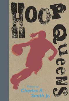 Hoop Queens by Charles R. Great book to hook reluctant poetry readers! Basketball T Shirt Designs, I Love Basketball, Basketball Birthday, Basketball Pictures, Basketball Jersey, Basketball Shoes, Basketball Players, Basketball Court Flooring, Best Poems