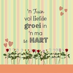 Afrikaanse Inspirerende Gedagtes & Wyshede: Liefde as tema Afrikaanse Quotes, Goeie More, Vinyl Cutting, Best Quotes, Fun Quotes, Silhouette Cameo, Paper Art, Qoutes, Great Gifts