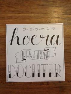 Handlettering, kaartje voor een baby dochter