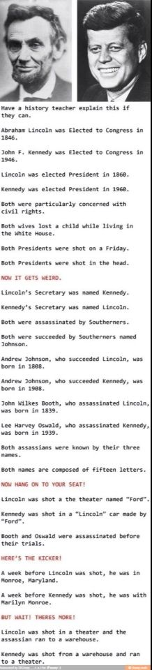 Actually, Kennedy was succeeded by Lyndon B. Johnson...not Andrew Johnson. But still, this is super freaky!!!!!