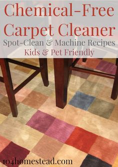 Chemical-Free Carpet Cleaner - Recipes for steam machines and spot cleaning.  | The 104 Homestead