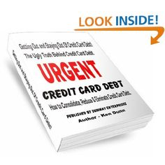 Amazon Kindle: Author Ken Dunn - Getting Out and Staying Out Of Credit Card Debt! http://dunway.us/kindle