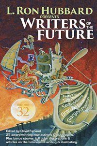 Anthologies, L. Ron Hubbard - Writers of the Future Vol 32 (L. Ron Hub - http://lowpricebooks.co/writers-of-the-future-vol-32-l-ron-hub/