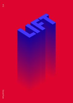 LIFT // typography // source:  giovediposter