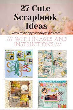 Are you looking for cute layout ideas to use for your scrapbook? Well, you have come to the right place to find inspiration. Here you'll find 27 cute scrapbook ideas with images and instructions. Take a look and be inspired! Happy Birthday Wishes For Her, Funny Happy Birthday Images, Unique Birthday Cards, Birthday Party At Home, Kids Birthday Themes, Birthday Wishes Funny, Happy Birthday Sister, Diy Birthday Decorations, Birthday Crafts