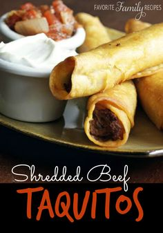 Shredded beef taquitos are great for when you have leftover roast from Sunday dinner (or any roast dinner for that matter). #taquitosrecipe #beeftaquitos Shredded Beef Taquitos Recipe, Taquito Recipe Beef, Shredded Beef Recipes, Mexican Shredded Beef, Roast Beef Recipes, Pork Roast, Shredded Chicken, Pozole, Food Cakes