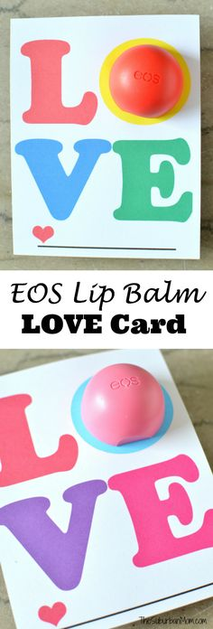 EOS Lip Balm Love Card Free Printable - This free printable is sure to put a smile on someone's face.