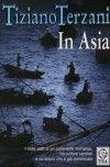 Tiziano Terzani -- In Asia