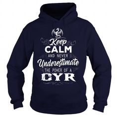 I Love CYR Keep Calm And Nerver Undererestimate The Power of a CYR T shirts