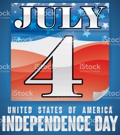 Poster with patriotic loose-leaf calendar with U. flag design to. America Independence Day, American Independence, Happy 4 Of July, 4th Of July, Flag Design, Free Vector Art, Image Now, Calendar, Dating