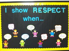 Character education bulletin board--respect