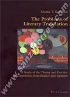 THE PROBLEMS OF LITERARY TRANSLATION: A STUDY OF THE THEORY AND PRACTICE OF TRANSLATION FROM ENGLISH INTO SPANISH. María T. Sánchez. Localización: 82/SAN/pro
