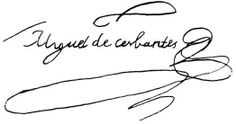 Firma de Miguel de Cervantes.