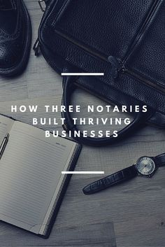 Building a thriving business as a self-employed Notary can be challenging, and there is no set path to success.