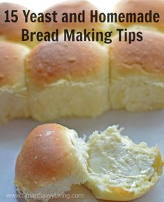 Does the thought of working with yeast and making homemade bread scare you just a bit? Check out these 15 Yeast and Homemade Bread Making Tips!