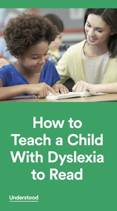 Expert Bob Cunningham explains how a school might help a child with dyslexia learn to read, as well as tips on how to help a child at home.