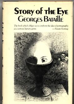 an analysis of george batailles the story Watch georges bataille's story of the eye (2004) full movie online free the film takes place in a seemingly abandoned house where a group of people engage in wordless acts of passion.
