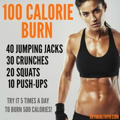 ok c'est noté Quick and Easy 100 Calories! Perfect for a commercial break or a lunch break on days when you cant get to the gym!