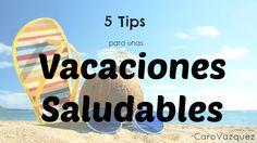 5 Tips para unas Vacaciones Saludables
