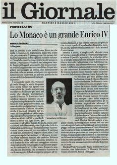 """8 maggio 2001 - Enrivo Groppali su """"Enrico IV"""" di Luigi Pirandello, regia di Roberto Guicciardini con Sebastiano Lo Monaco"""