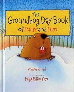 The Groundhog Day Book of Facts and Fun by Wendie C. Old This book of facts and fun provides plenty of information about groundhogs and the origin of Groundhog Day. Groundhog riddles and ideas for throwing a Groundhog Day party are included. Preschool Groundhog, Groundhog Day Activities, Fun Activities, Letter Activities, Holiday Activities, February Holidays, School Holidays, Winter Holidays, Preschool Themes