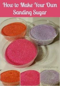 How to Make Your Own Sanding Sugar - Easy recipe so you can make whatever color you need for cookies, a cake, or decorating baked goods!
