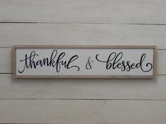 Thankful & Blessed Sign/Wood Thankful Sign/Wood Blessed Sign/Thankful Sign/Blessed Sign/Wood Sign/Framed Wood Sign/Thanksgiving Sign