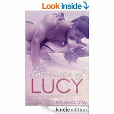 4.5 STARS 48 REVIEWS Amazon.com: Because of Lucy (Butterfly Days - Book 1) eBook: Lisa Swallow: Kindle Store