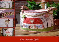 """La Ardillita del Patch: Cesta """"Born to Quilt"""""""