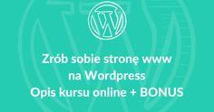 Kurs Wordpres - kurs online, ebook - recenzja kursu #DIY #howto #krokpokroku #PaniSerwisantka #wordpress #WP #ebook #onlinecourse #kursonline #kurs #instrukcja