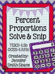 Percent Proportions Solve and Snip- Common Core & TEKS