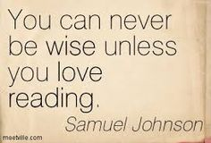 """""""You can never be wise unless you love - Samuel Johnson. True or false? Quotes For Book Lovers, Book Quotes, Me Quotes, Funny Quotes, I Love Books, Books To Read, Men Of Letters, Famous Author Quotes, Book Writer"""