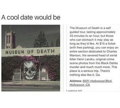 Museum of Death (California) Oh The Places You'll Go, Cool Places To Visit, Places To Travel, Creepy Facts, Fun Facts, Museum Of Death, Creepy Stories, A Silent Voice, All Nature