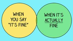 When you say it's fine!