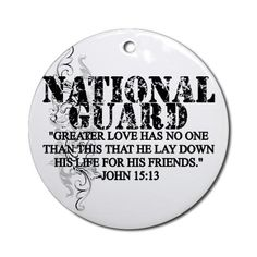 NATIONAL GUARD; JOHN 15:13 Ornament (Round)