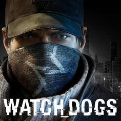 Watch Dogs:  I pinned watch dogs because I will get it on my ps4 and the story line looks interesting.