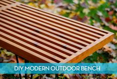 How to make a #DIY Mid-Century Modern outdoor slat bench!